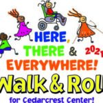 Walk & Roll 2021 to Benefit Cedarcrest Center for Children with Disabilities